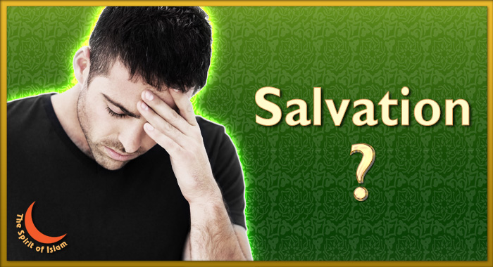 Is Christian Salvation the same as Islamic Salvation?