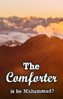 Is the Comforter mentioned in the Bible actually Muhammad?